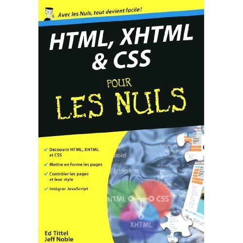 Ed Tittel - HTML, XHTML & CSS pour les nuls - Preis vom 19.06.2021 04:48:54 h