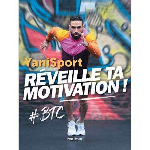 - Réveille ta motivation ! - Preis vom 17.09.2021 04:57:06 h
