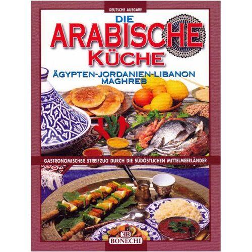 - Die arabische Küche - Preis vom 23.09.2021 04:56:55 h