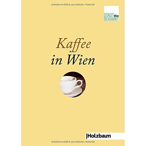 Stadtbekannt.at - Kaffee in Wien - Preis vom 22.06.2021 04:48:15 h