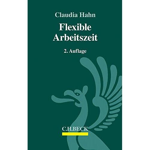 Claudia Hahn - Flexible Arbeitszeit - Preis vom 03.05.2021 04:57:00 h