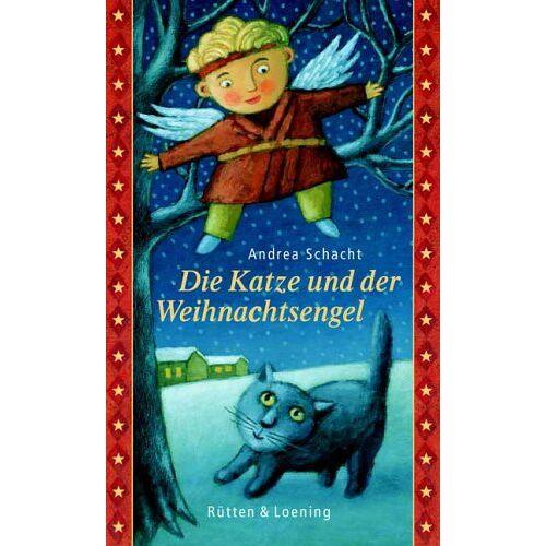 Andrea Schacht - Die Katze und der Weihnachtsengel - Preis vom 12.06.2021 04:48:00 h