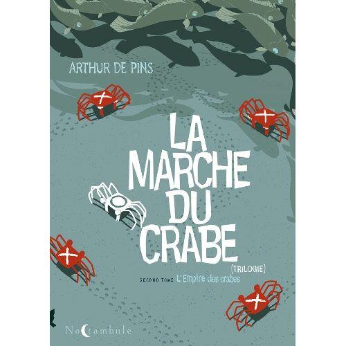 - La Marche du crabe, Tome 2 : L'Empire des crabes - Preis vom 19.06.2021 04:48:54 h
