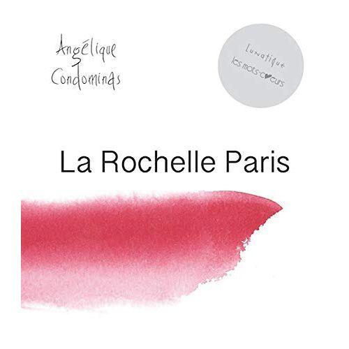 - La Rochelle - Paris - Preis vom 16.05.2021 04:43:40 h
