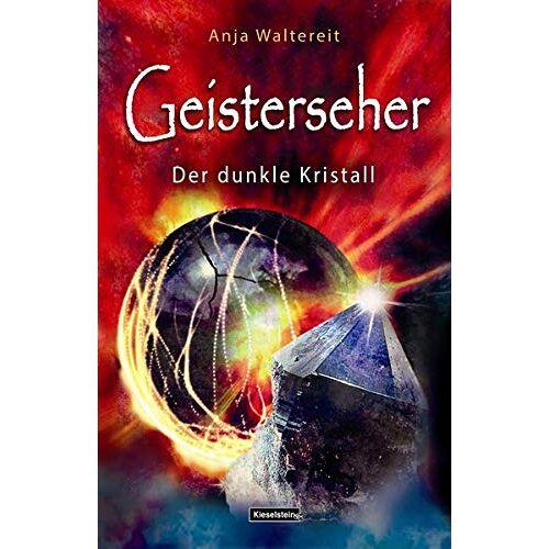 Anja Waltereit - Geisterseher: Der dunkle Kristall - Preis vom 18.10.2021 04:54:15 h