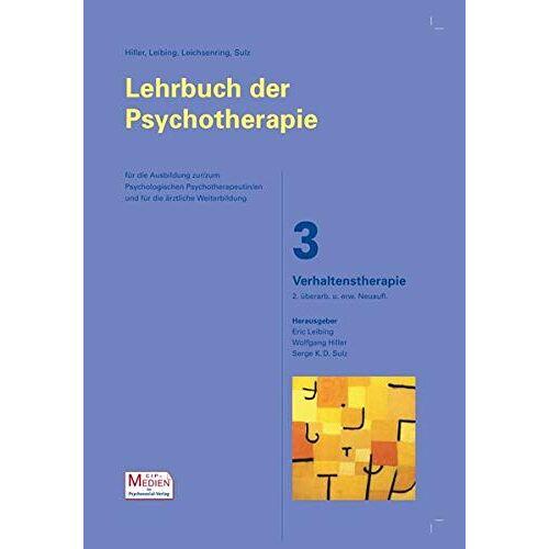 Eric Leibing - Lehrbuch der Psychotherapie / Bd. 3: Verhaltenstherapie: 2. überarb. und erw. Neuauflage (Lehrbuch der Psychotherapie - CIP-Medien) - Preis vom 25.09.2021 04:52:29 h