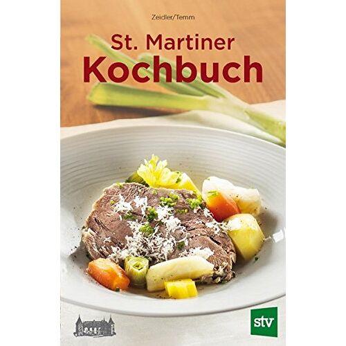 Emilie Zeidler - St. Martiner Kochbuch - Preis vom 17.05.2021 04:44:08 h
