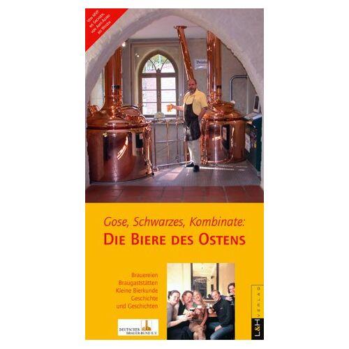 Edda Gutsche - Gose, Schwarzes, Kombinate. Die Biere des Ostens - Preis vom 16.06.2021 04:47:02 h