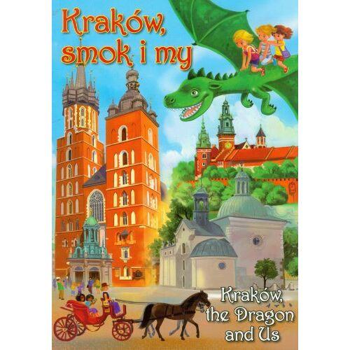 Katarzyna Malkowska - Krakow, smok i my - Preis vom 14.06.2021 04:47:09 h