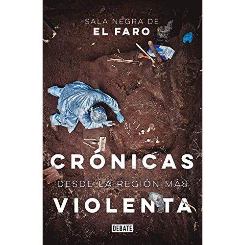 Sala Negra Del Faro - Crónicas desde la región más violenta / Chronicles from the Most Violent Region - Preis vom 29.07.2021 04:48:49 h