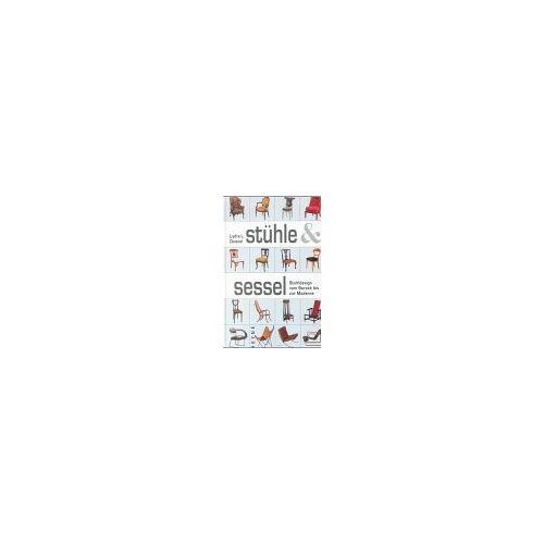 Lydia Dewiel - Stühle und Sessel: Stuhldesign vom Barock bis zur Moderne - Preis vom 11.06.2021 04:46:58 h
