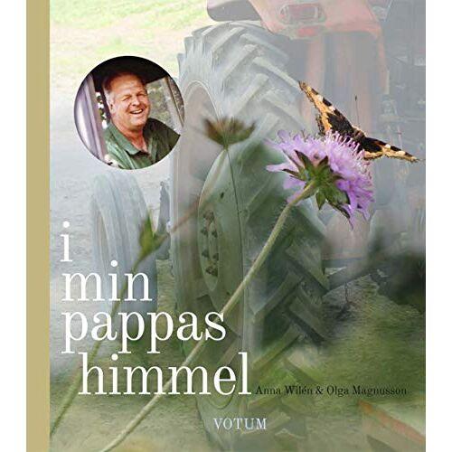 Anna Wilén - I min pappas himmel - Preis vom 09.06.2021 04:47:15 h