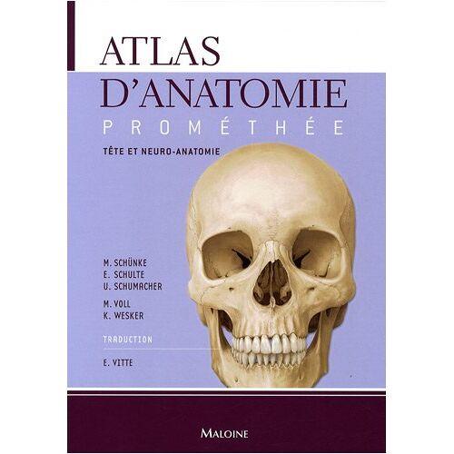 Michael Schünke - Atlas d'anatomie Prométhée : Tome 3, Tête et neuro-anatomie - Preis vom 19.06.2021 04:48:54 h