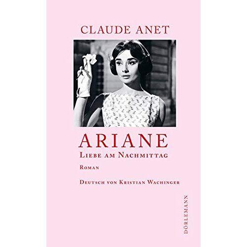 Anet - Ariane: Liebe am Nachmittag - Preis vom 09.06.2021 04:47:15 h