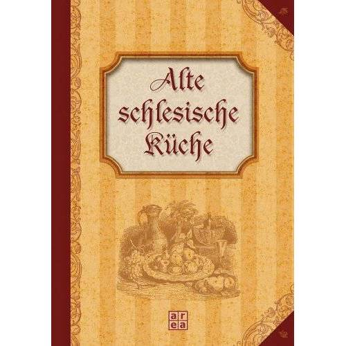 - Alte schlesische Küche - Preis vom 17.06.2021 04:48:08 h
