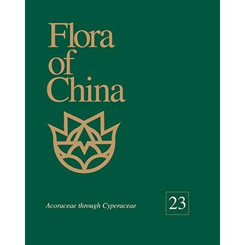 Zhengyi Wu - FLORA OF CHINA V23: Acoraceae Through Cyperaceae (Flora of China: Text) - Preis vom 11.06.2021 04:46:58 h