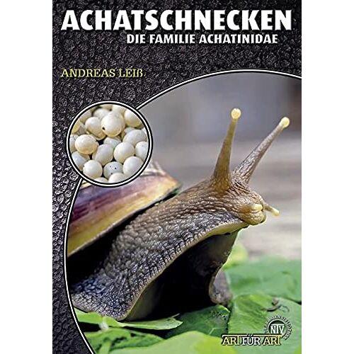Andreas Leiss - Achatschnecken: Die Familie Achatinidae (Art für Art: Terraristik) - Preis vom 13.06.2021 04:45:58 h