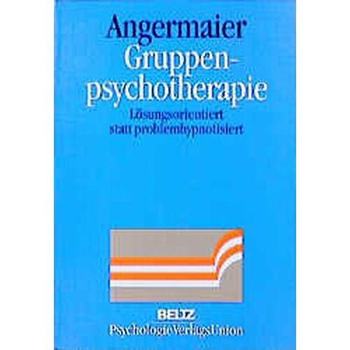 Michael Angermaier - Gruppenpsychotherapie - Preis vom 19.06.2021 04:48:54 h