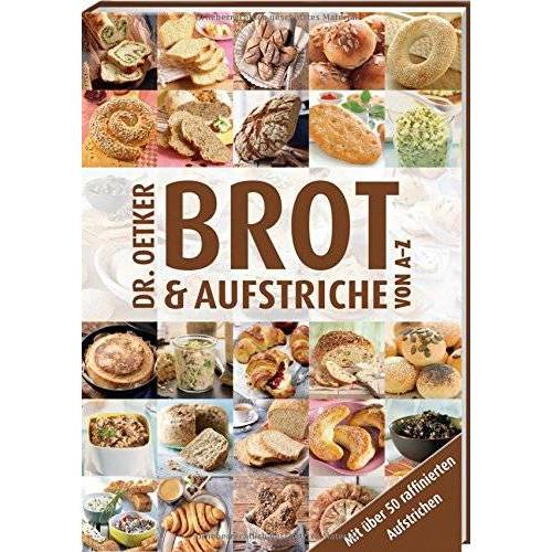 Dr. Oetker - Brot und Aufstriche von A-Z - Preis vom 12.10.2021 04:55:55 h
