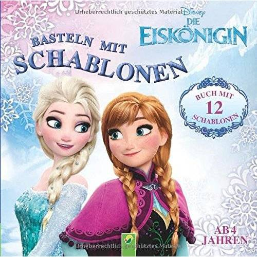 - Die Eiskönigin - Basteln mit Schablonen: Buch mit 12 Schablonen - Preis vom 16.06.2021 04:47:02 h