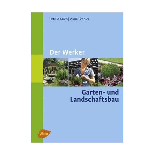 Ortrud Grieb - Der Werker Garten- und Landschaftsbau - Preis vom 20.06.2021 04:47:58 h