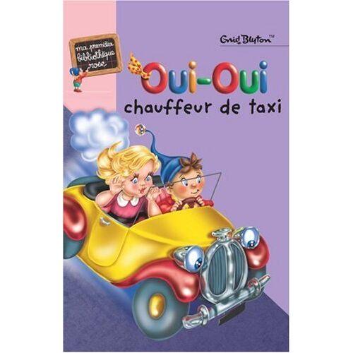 Enid Blyton - Oui-Oui chauffeur de taxi (Romans Series) - Preis vom 22.06.2021 04:48:15 h