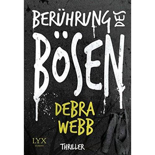 Debra Webb - Berührung des Bösen - Preis vom 10.09.2021 04:52:31 h