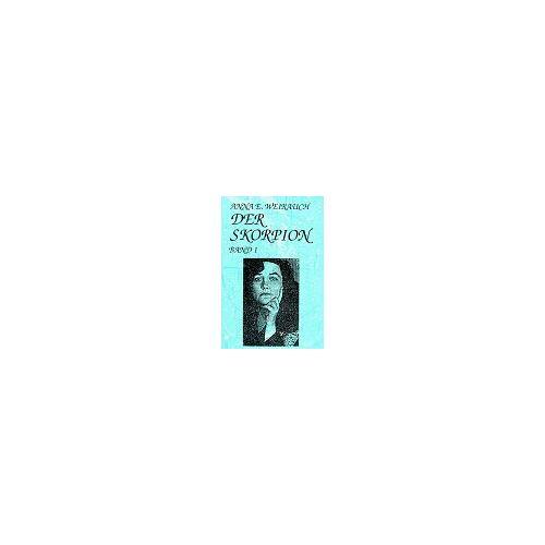 Weirauch, Anna E. - Der Skorpion, Bd.1 - Preis vom 11.06.2021 04:46:58 h