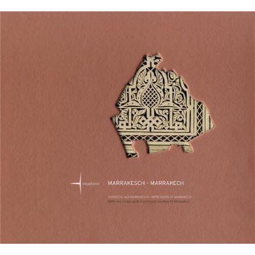 Bernd Rücker - MARRAKESCH - MARRAKECH: Eindrücke aus Marrakesch/Impressions of Marrakech (CITY IMPRESSIONS) - Preis vom 27.07.2021 04:46:51 h