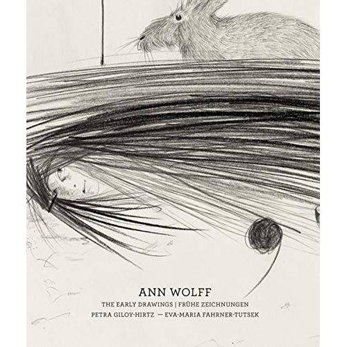 Alexander Tutsek-Stiftung - Ann Wolff: The Early Drawings - Frühe Zeichnungen (1981-1988) - Preis vom 20.09.2021 04:52:36 h