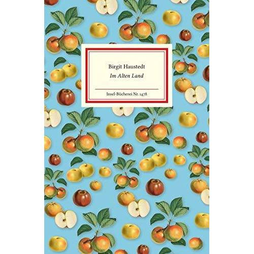 Birgit Haustedt - Im Alten Land (Insel-Bücherei) - Preis vom 18.06.2021 04:47:54 h