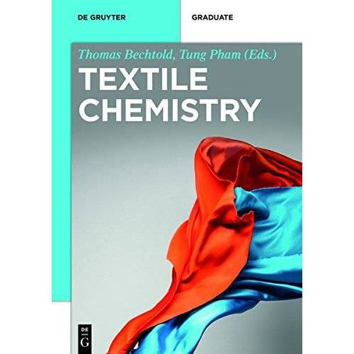 Thomas Bechtold - Textile Chemistry (De Gruyter STEM) - Preis vom 11.06.2021 04:46:58 h