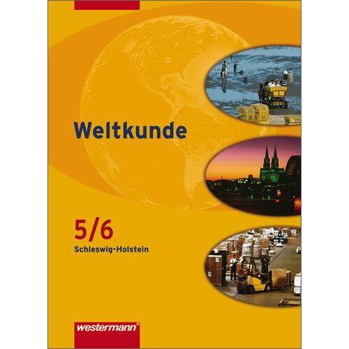 Jürgen Nebel - Weltkunde - Gesellschaftslehre für Gemeinschaftsschulen in Schleswig-Holstein: Schülerband 5 / 6 - Preis vom 09.06.2021 04:47:15 h