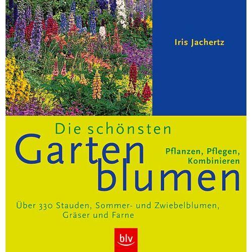 Iris Jachertz - Die schönsten Gartenblumen - Preis vom 23.09.2021 04:56:55 h