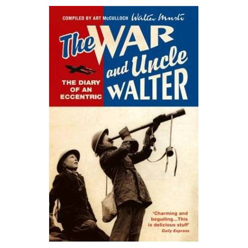 Walter Musto - The War And Uncle Walter - Preis vom 16.06.2021 04:47:02 h