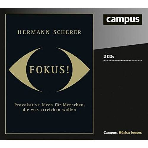 Hermann Scherer - Fokus!: Provokative Ideen für Menschen, die was erreichen wollen - Preis vom 24.07.2021 04:46:39 h