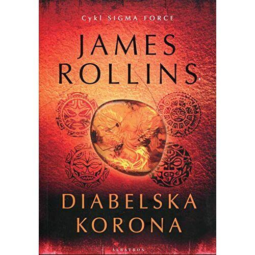James Rollins - Diabelska korona - Preis vom 16.05.2021 04:43:40 h