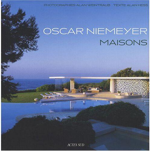 Alan Hess - Oscar Niemeyer : Maisons - Preis vom 17.06.2021 04:48:08 h