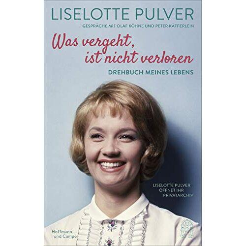 Liselotte Pulver - Was vergeht, ist nicht verloren: Drehbuch meines Lebens. Liselotte Pulver öffnet ihr Privatarchiv. - Preis vom 15.06.2021 04:47:52 h