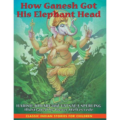Harish Johari - How Ganesh Got His Elephant Head - Preis vom 16.06.2021 04:47:02 h