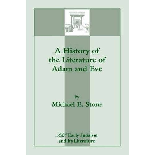 Stone, Michael E. - A History of the Literature of Adam and Eve (Early Judaism & Its Literature) - Preis vom 24.07.2021 04:46:39 h