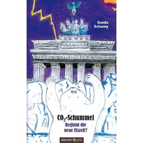Guido Schumy - CO2-Schummel - Beginnt die Neue Eiszeit? - Preis vom 15.06.2021 04:47:52 h