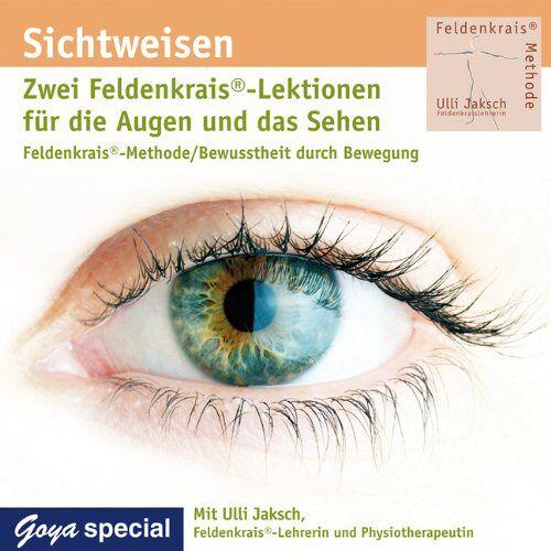 Ulli Jaksch - Sichtweisen. Feldenkrais für die Augen und das Sehen: Feldenkrais-Methode / Bewusstheit durch Bewegung - Preis vom 30.07.2021 04:46:10 h