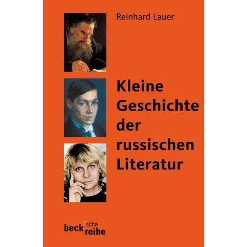 Reinhard Lauer - Kleine Geschichte der russischen Literatur - Preis vom 23.07.2021 04:48:01 h