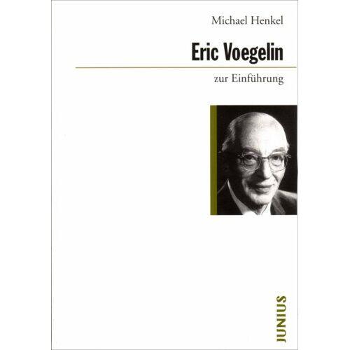 Michael Henkel - Eric Voegelin zur Einführung - Preis vom 15.09.2021 04:53:31 h
