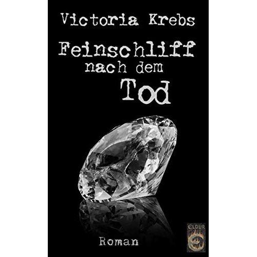 Victoria Krebs - Feinschliff nach dem Tod - Preis vom 15.10.2021 04:56:39 h