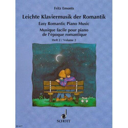 Fritz Emonts - Leichte Klaviermusik der Romantik: Band 2. Klavier. - Preis vom 19.06.2021 04:48:54 h