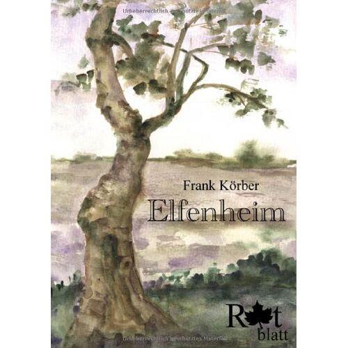 Frank Körber - Elfenheim - Preis vom 09.06.2021 04:47:15 h