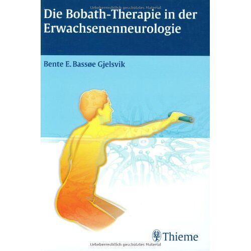 Gjelsvik, Bente E. - Die Bobath-Therapie in der Erwachsenenneurologie - Preis vom 15.10.2021 04:56:39 h