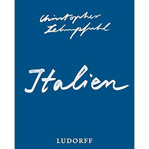 - Christopher Lehmpfuhl: Italien (Katalog) - Preis vom 17.05.2021 04:44:08 h